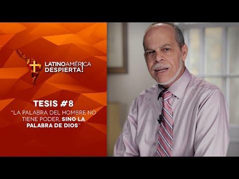 Pastor Miguel Núñez - Tesis -8 - La Palabra Del Hombre No Tiene Poder, Sino La Palabra De Dios
