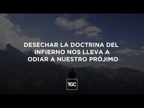 Reflexiones Cristianas - Desechar la doctrina del infierno nos lleva a odiar a nuestro prójimo
