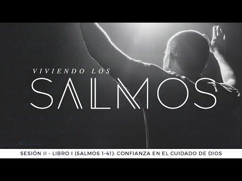 Pastor Luis Núñez - Libro I (Salmos 1-41): Confianza en el Cuidado de Dios