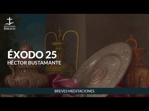 Héctor Bustamante - Breve meditación de Éxodo 25