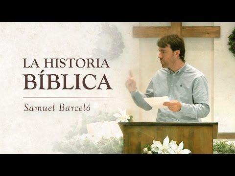 La Historia Bíblica - Samuel Barceló