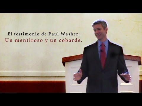 Un Mentiroso Y Un Cobarde. - El Testimonio De  - Paul Washer