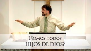 David Barceló - ¿Somos todos hijos de Dios?