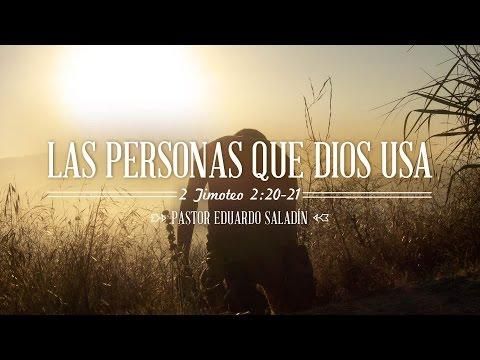 """Eduardo Saladín - """"Las personas que Dios usa"""""""