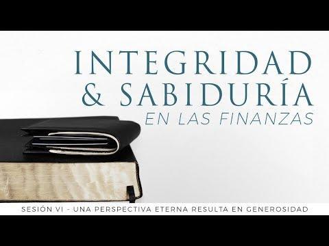 Héctor Salcedo -  Una perspectiva eterna resulta en generosidad - Integridad y sabiduría en las fina