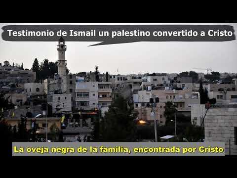 Testimonio de Ismail un Palestino musulmán convertido a Cristo