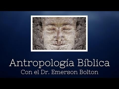 Emerson Bolton - Antropología Bíblica - Video 3