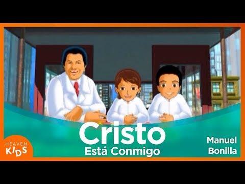 Cristo Está Conmigo, No Temeré - Viva El Amor - Manuel Bonilla