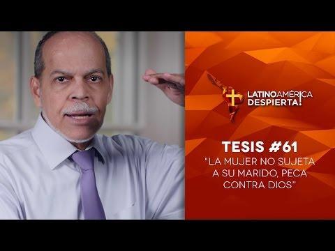 """Miguel Núñe - """"La mujer no sujeta a su marido, peca contra Dios"""" - Tesis -61"""