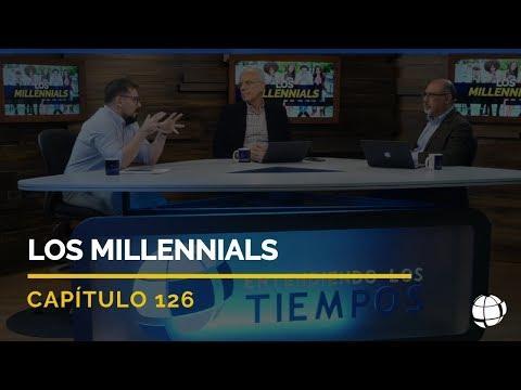 Entendiendo Los Tiempos  - Los Millennials | Cap #126 | Temporada 2