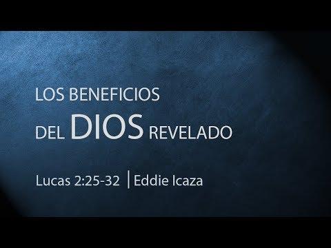 Eddie Icaza - Los Beneficios del Dios Revelado