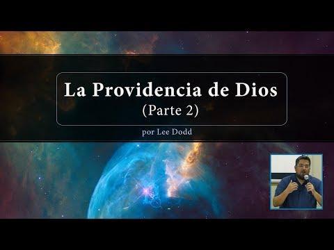 Lee Dodd - La Providencia de Dios (Parte 2)