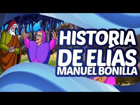 Historia De Elías - Viva El Amor - Manuel Bonilla