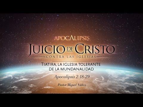Pastor Miguel Núñez - Tiatira, la iglesia tolerante de la mundanalidad
