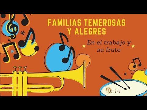 """En el trabajo y su fruto - """"Familias Temerosas y Alegres"""""""