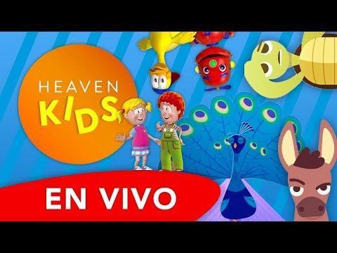 Canciones Infantiles Cristianas   - Los Más Nuevo de Heaven Kids ¡¡EN VIVO!!