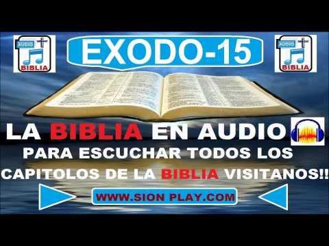 La Biblia Audio (Exodo 15)