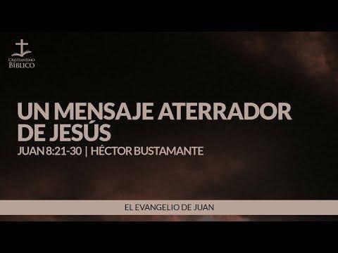 Un mensaje aterrador de Jesus ( Juan 8:21-30 )