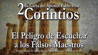 Falsos Apóstoles,Falsos Maestros, Falsos Pastores... El Peligro de Escucharlos