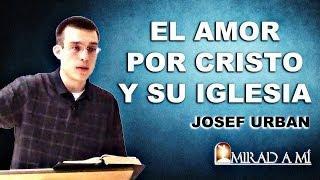 El Amor por Cristo y Su Iglesia -  Josef Urban