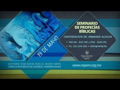 ARMANDO ALDUCIN - SEMINARIO DE PROFECÍAS BÍBLICAS - Tercer Conferencia