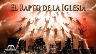 EL RAPTO DE LA IGLESIA  - Armando Alducin
