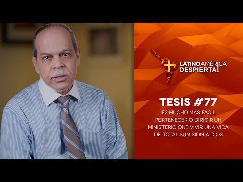 Miguel Núñez - Tesis #77 - Es más fácil pertenecer a un ministerio que vivir una vida de total sumi
