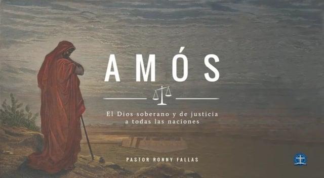Pastor Ronny Fallas - El severo y cierto castigo para los orgullosos. Amós 6:8-14