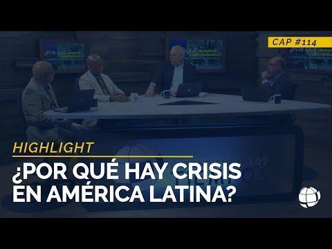 ¿Por qué hay crisis en América Latina?