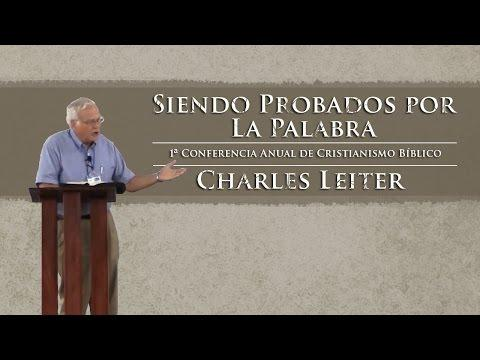 Charles Leiter  -Siendo Probados Por La Palabra