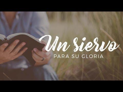 Miguel Núñez - Un siervo para Su gloria - Sé un siervo de una mente Bíblica