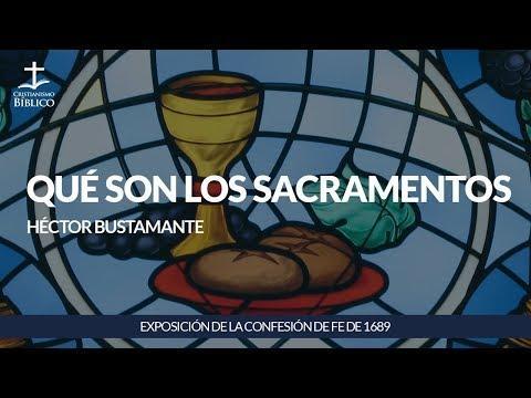 Héctor Bustamante - Qué son los sacramentos