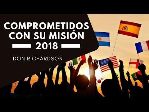 Don Richardson - Comprometidos con su Misión 2018