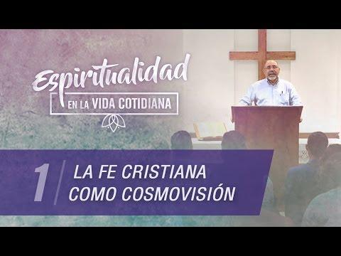 Sugel Michelén -   La fe cristiana como cosmovisión