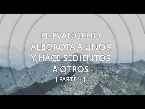 Pastor Miguel Núñez - El evangelio alborota a unos y hace sedientos a otros (Parte II)