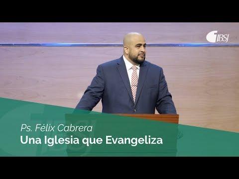 Félix Cabrera - Una Iglesia que Evangeliza   Hechos 11:19-30