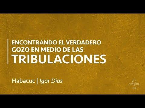 Igor Dias - Encontrando el verdadero gozo en medio de las aflicciones