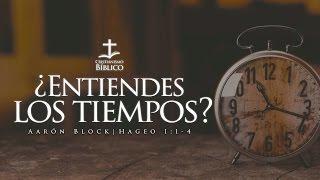 Aarón Block - ¿Entiendes los Tiempos?
