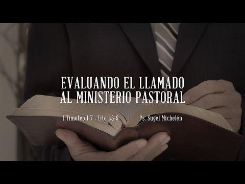 """Suele Michelén - """"Evaluando el llamado al ministerio pastoral"""" Timoteo 1-7, Tito 1:5-9"""