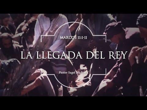 """"""" La entrada de Cristo Jerusalén"""" Mr. 1:1-11  - Sugel Michelén"""