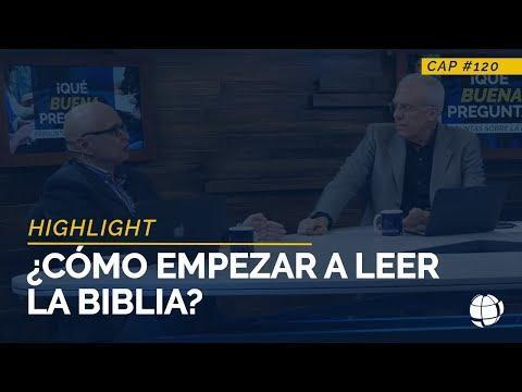¿Cómo empezar a leer la Biblia? - HIGHLIGHT