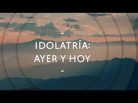 Pastor Miguel Núñez - Idolatría: ayer y hoy
