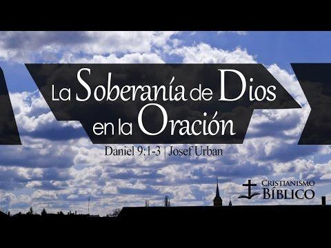 Josef Urban - La Soberanía De Dios En La Oración