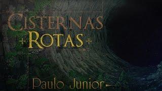 Paulo Junior - Cisternas Rotas