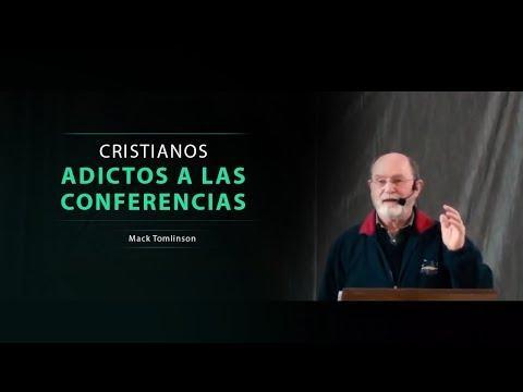 Mack Tomlinson - Cristianos Adictos a las Conferencias