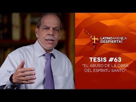 Miguel Núñe -  El abuso de la obra del Espíritu Santo - Tesis 63