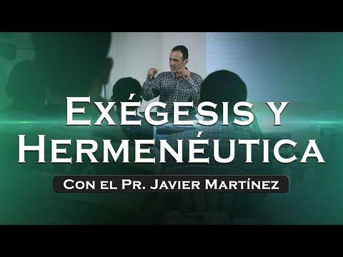 Javier Martínez  - Significado de las palabras en su contexto. Exégesis y Hermenéutica