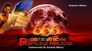 Armando Alducin - Seminario de Profecías Bíblicas - Part 3 conferencia