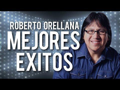 1 Hora de Música Cristiana (Mejores Éxitos) - Roberto Orellana