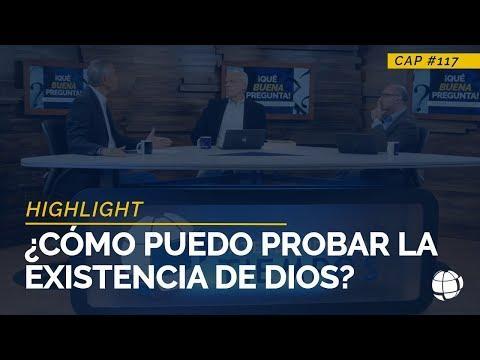 ¿Cómo puedo probar la existencia de Dios? - HIGHTLIGHT